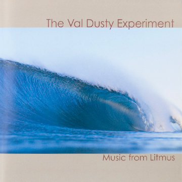 The Val Dusty Experiment: Music From Litmus